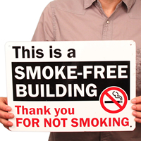 Smoke Free Building Thank You Signs