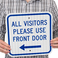 All Visitors Please Use Front Door Signs