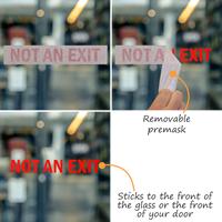 Not An Exit Vinyl Cut Glass Window Decals