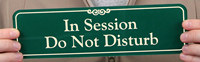 Session In Progress: Do Not Disturb Signs