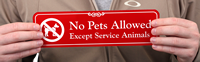 No Pets Allowed, Except Service Animals ShowCase™ Signs