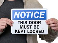 Notice Door Must Kept Closed Signs