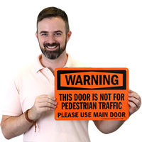 Warning Door Pedestrian Traffic Signs