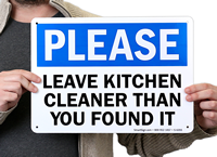 Leave Kitchen Cleaner Than You Found It Signs