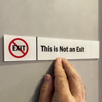 This Is Not An Exit Door Sign