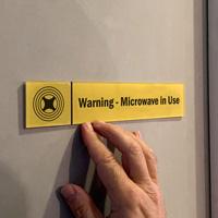 Warning: Microwave in Use Door Sign