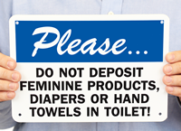 Do Not Deposit Feminine Products, Diapers Toilet Signs