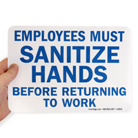 Employees Sanitize Hands Before Returning To Work Sign