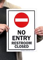 No Entry Restroom Closed Signs
