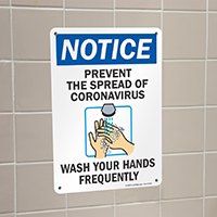 Prevent The Spread Wash Your Hands Notice Sign