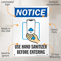 Use Hand Sanitizer Before Entering Notice Sign