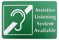 Assistive Listening System Available Signs