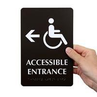 Accessible Entrance with Left Arrow Braille Engraved Signs