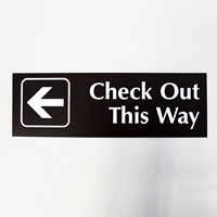 Check Out This Way, Left Arrow Engraved Signs