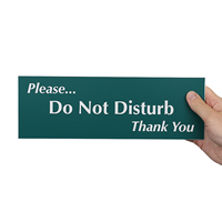 Do Not Disturb Thank You Signs