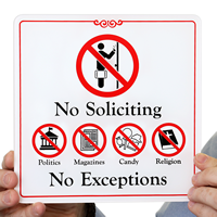 No Soliciting No Exceptions Showcase Signs