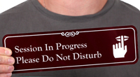 Session In Progress Do Not Disturb Engraved Signs