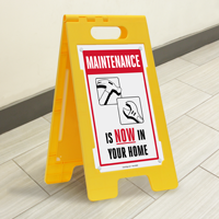 Maintenance is Now in Your Home Floor Signs