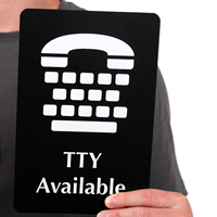 TTY Available (with TTY Telephone Symbol) Signs
