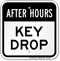 After Hours Drop Keys Here Sign