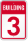 Building 3 Numbered Sign