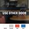 Use Other Door Vinyl Cut Glass Window Decal