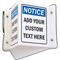 Custom Projecting Notice Sign