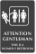 Attention Gentleman Women's Restroom Engraved Sign
