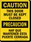 Bilingual Door Must Be Kept Closed Caution Sign