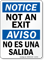Not An Exit/ No Es Una Salida Sign