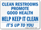 Clean Restrooms Promote Good Health Sign