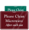Please Clean Microwave after each use
