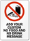 Custom No Food or Drink Sign