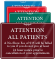 Custom ShowCase Attention All Patients Hospital Sign
