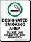 Designated Smoking Area, Please Use Cigarette Bins Sign