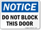 Notice Block This Door Sign