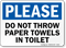 Throw Paper Towels Toilet Sign