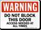 Do Not Block This Door Warning Sign