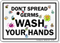 Don't Spread Germs Wash Your Hands Sign