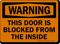 Door Blocked From Inside Warning Sign