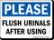 Please Flush Urinals After Using Washroom Sign