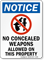 Notice No Concealed Weapons Allowed Sign