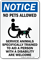 No Pets Allowed, Trained Service Animals Welcome Sign