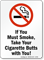 Take Cigarette Butts With You, No Smoking Sign
