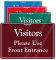 Visitors Please Use Front Entrance Showcase Wall Sign