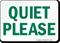 Quiet Please Sign