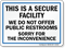 Secure Facility Do Not Offer Public Restrooms Sign
