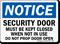 Security Door Must Be Kept Closed Sign