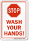 Stop Wash Your Hands (Stopsign)