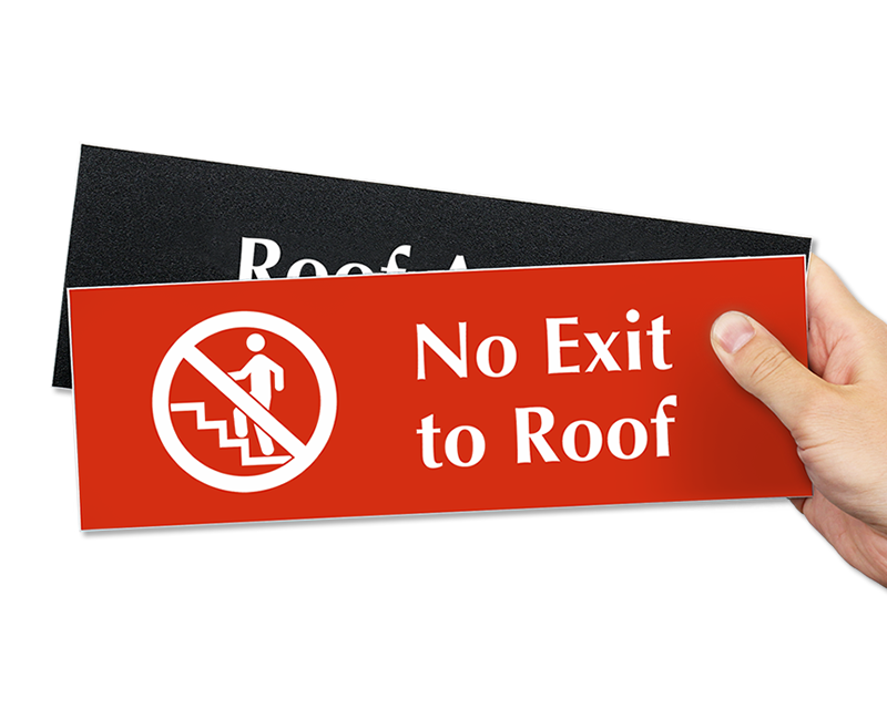 No Roof Access : Roof access signs photoluminescent emergency